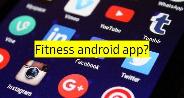 fitness android apps